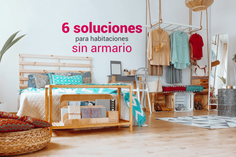 soluciones para habitaciones sin armario