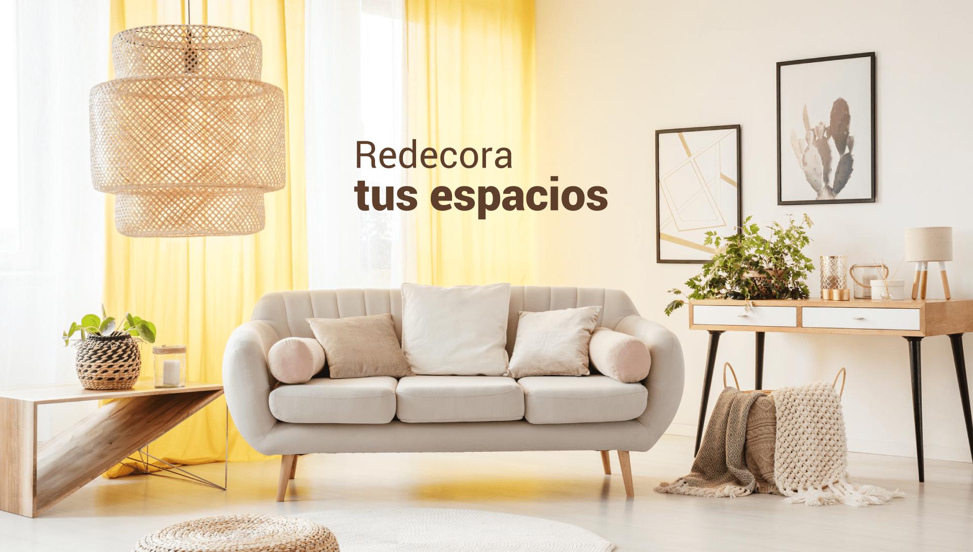 Redecora tus espacios